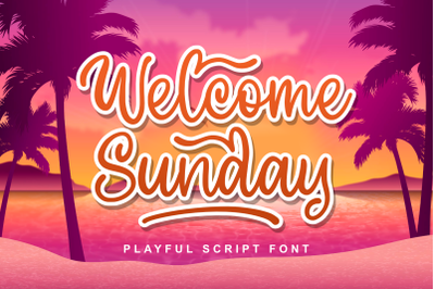 Welcome Sunday - Playful Script