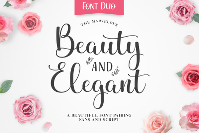 Beauty and Elegant