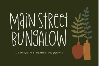 Main Street Bungalow Font