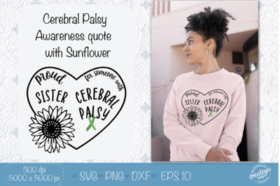 Awareness SVG quote, Cerebral Palsy SVG, CP, Proud Sister with Sunflow