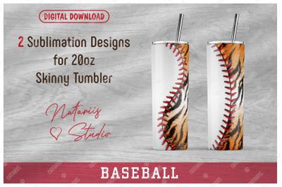 2 Baseball / Tiger print Patterns for 20oz SKINNY TUMBLER.