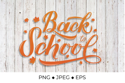 Lettering Back to school with fall maple leaves