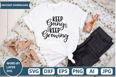keep going keep growing svg