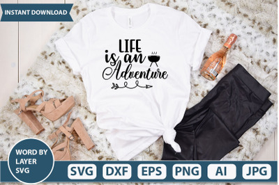 life is an adventure svg
