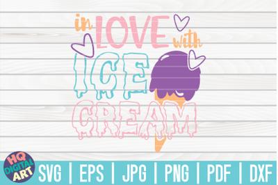 In love with ice cream SVG | Ice Cream SVG