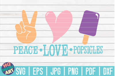 Peace love popsicles SVG | Ice Cream SVG