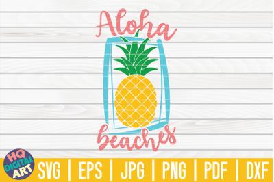 Aloha Beaches SVG | Pineapple SVG