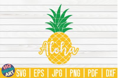 Aloha SVG | Pineapple SVG