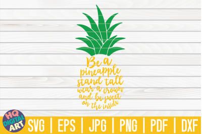 Be a pineapple SVG | Pineapple SVG