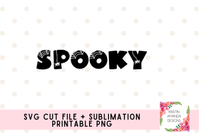 Spooky Halloween SVG and Sublimation PNG