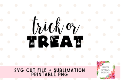 Trick or Treat SVG Cut File and Sublimation PNG Halloween