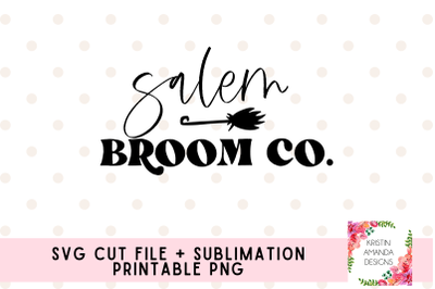 Salem Broom Company Halloween SVG and Sublimation PNG