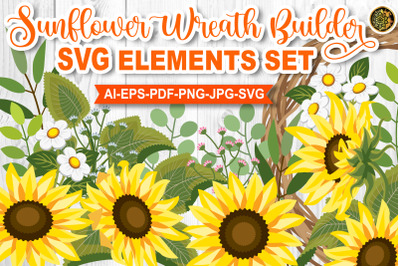 Sunflower Wreath Builder SVG Elements Set Multi-layered Style Cliparts