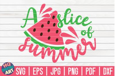 A slice of summer SVG | Watermelon SVG