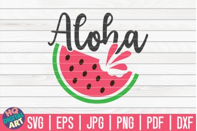 Aloha SVG | Watermelon SVG