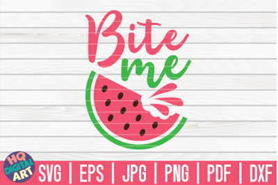 Bite me SVG | Watermelon SVG