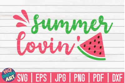 Summer loving SVG | Watermelon SVG