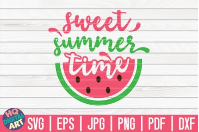Sweet summertime SVG | Watermelon SVG