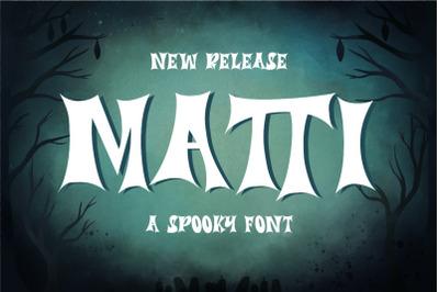 Matti - a Spooky Font