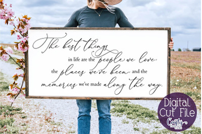 Home Sign Svg, Farmhouse Svg The Best Things In Life File