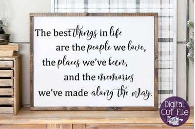 Home Sign Svg, Farmhouse Svg The Best Things In Life