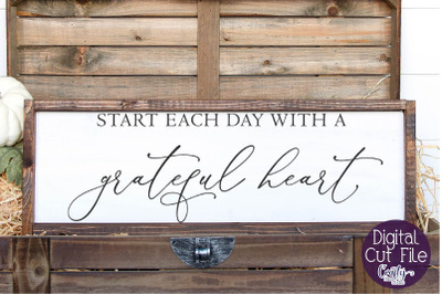 Home Svg, Farmhouse Svg Start Each Day With A Grateful Heart