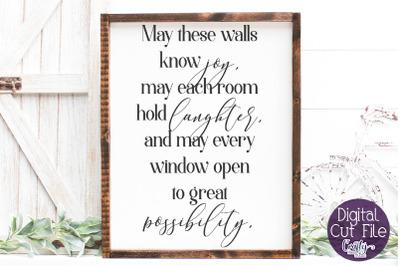 Home Sign Svg, Farmhouse Svg, Irish Blessing, Walls Know Joy
