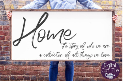 Home Sign Svg, Farmhouse Svg, Home The Story Of Who We Are
