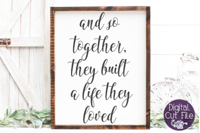 And So Together, Farmhouse Home Sign, Love Quote Sign