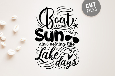 Boat Waves Summer Quote