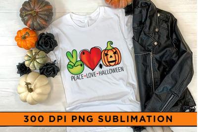 Peace Love Halloween Sublimation, Halloween Sublimation