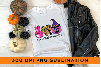Peace Love Halloween, Sublimation, Halloween Sublimation