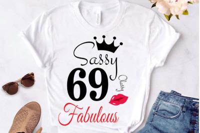 Sassy and classy 69 birthday  Svg, 69 Birthday svg, 69 Birthday clipar