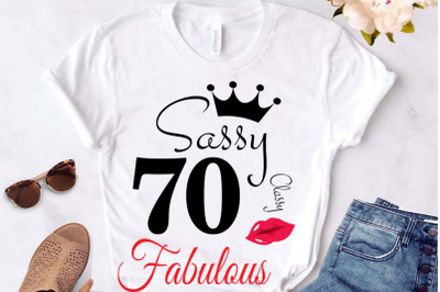 Sassy and classy 70 birthday  Svg, 70 Birthday svg, 70 Birthday clipar