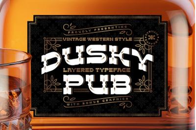 Dusky Pub - Font, Mockup, Label!
