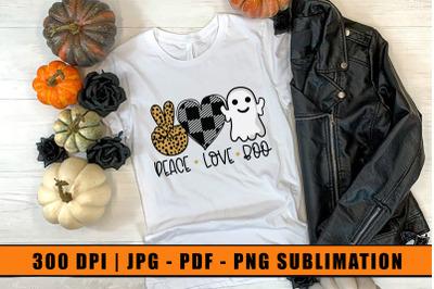 Halloween Sublimation, Peace Love Boo