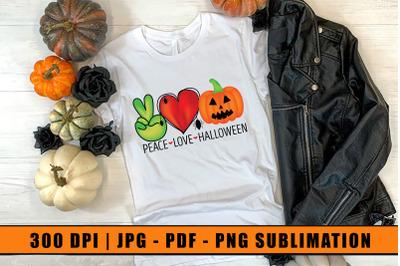 Peace Love Halloween, Halloween Sublimation