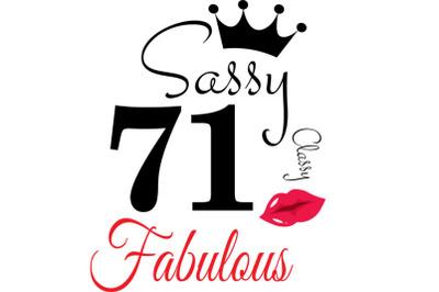 Sassy and classy 71 birthday  Svg, 71 Birthday svg, 71 Birthday clipar