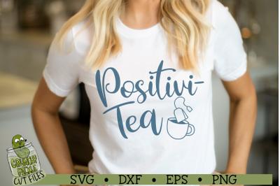 Positivi-tea SVG Cut File