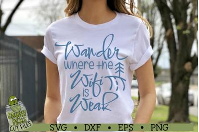 Wander Where the Wifi is Weak SVG Cut File