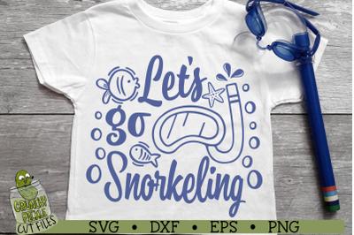 Let's Go Snorkeling SVG Cut File