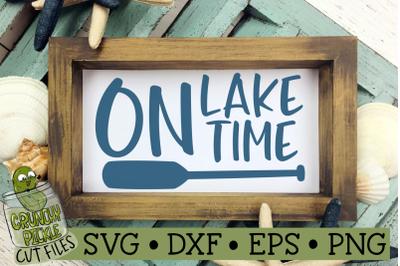 On Lake Time SVG Cut File