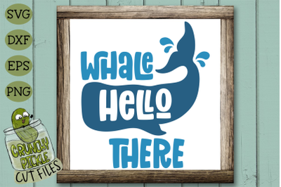 Whale Hello There SVG Cut File