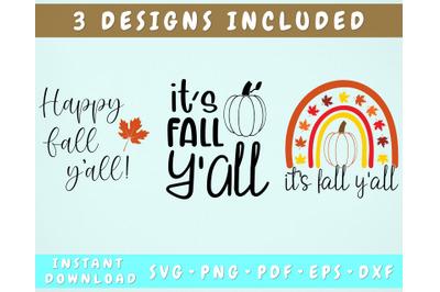 It's Fall Y'all SVG, Happy Fall Y'all SVG, 3 Designs