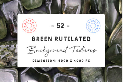 52 Green Rutilated Background Textures