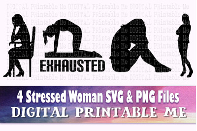 Unhappy Woman svg, stressed lady, silhouette bundle, PNG clip art, 4 w