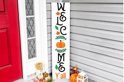 Welcome y'all vertical porch sign svg, fall vertical sign