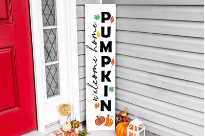 Welcome home pumpkin vertical porch sign svg, fall vertical