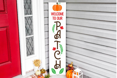 Welcome to our patch vertical porch sign svg, fall