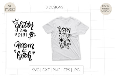Glitter and dirt, Mom of boths svg. Funny mom shirt svg. Mom life svg